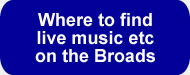 Live music venues on the Norfolk Broads